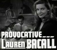 Lauren Bacall in To Have and Have Not trailer.jpg