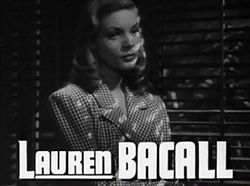 Lauren Bacall in To Have and Have Not Trailer 2.jpg
