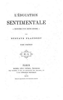 L'Education sentimentale, Gustave Flaubert - 1869 Education_sentimentale_flaubert