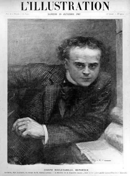 Joseph Rouletabille, reporter inventé par le romancier Gaston Leroux